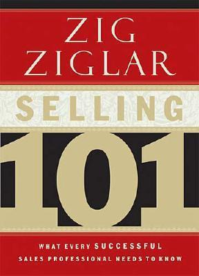 Selling 101 Summary Pdf Chapters Review Of Zig Ziglars Book